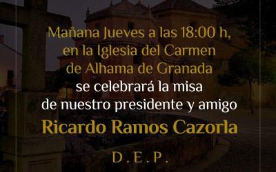 Misa de nuestro presidente y amigo Ricardo Ramos Cazorla.